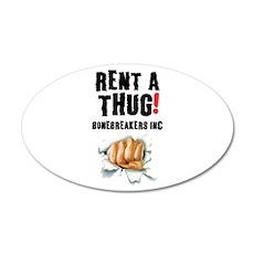 RENT A THUG - BALLBREAKERS INC! Wall Sticker