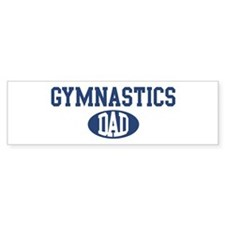Gymnastics dad Bumper Bumper Sticker
