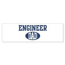 Engineer dad Bumper Bumper Sticker