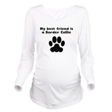 My Best Friend Is A Border Collie Long Sleeve Mate