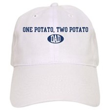 One Potato, Two Potato dad Baseball Cap