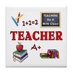 Teachers Do It With Class Tile Coaster