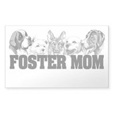 Foster Mom (dogs) Rectangle Decal