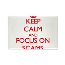 Keep Calm and focus on Scams Magnets