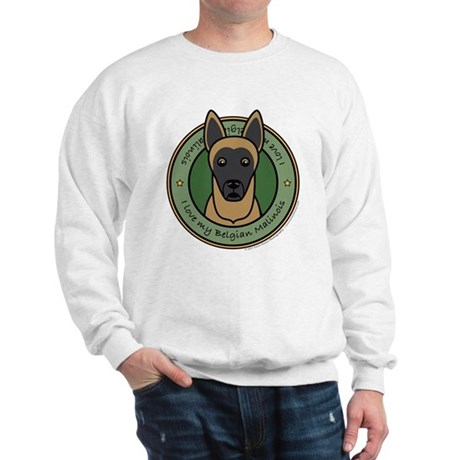 Love My Malinois Sweatshirt