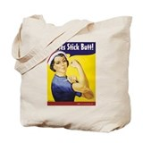 Nurses stick butt! Tote Bag
