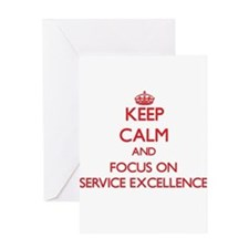 Keep Calm and focus on SERVICE EXCELLENCE Greeting