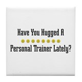 Hugged Personal Trainer Tile Coaster