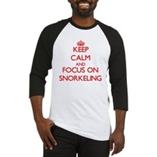 Keep Calm and focus on Snorkeling Baseball Jersey
