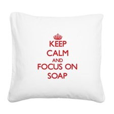 Funny Soaps Square Canvas Pillow