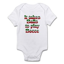 It Takes Balls To Play Bocce Infant Bodysuit