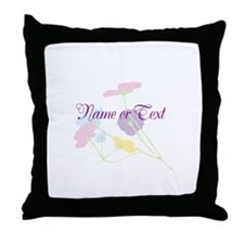 delicate flowers-FREE TEXT Throw Pillow