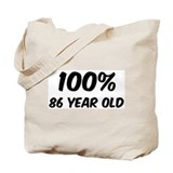 100 Percent 86 Year Old Tote Bag