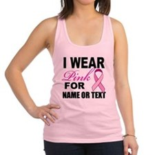 Breast Cancer i wear pink Racerback Tank Top