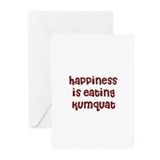 happiness is eating kumquat Greeting Cards (Packag