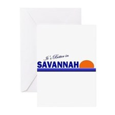 Its Better in Savannah, Georg Greeting Cards (Pack