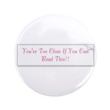 "Cute Funny 3.5"" Button (100 pack)"