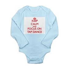 Keep Calm and focus on Tap Dance Body Suit