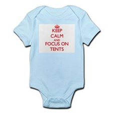 Keep Calm and focus on Tents Body Suit