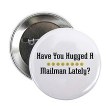 "Hugged Mailman 2.25"" Button (10 pack)"