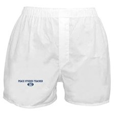 Peace Studies Teacher dad Boxer Shorts