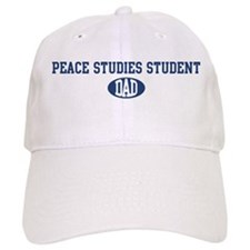 Peace Studies Student dad Baseball Cap