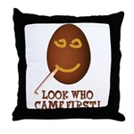 Come First with this Throw Pillow