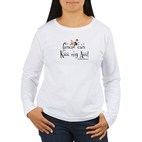 Cancer can kiss my ass Women's Long Sleeve T-Shirt