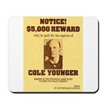 Wanted Cole Younger Mousepad