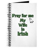 Pray For Me My Wife Is Irish Journal