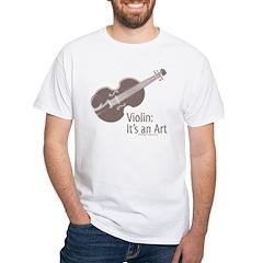 Violin It's An Art White T-Shirt