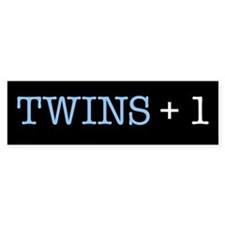 Twins Plus One - Bumper Bumper Sticker