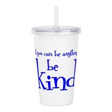BE KIND Acrylic Double-wall Tumbler