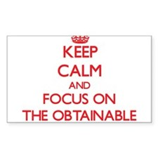 Keep Calm and focus on The Obtainable Decal