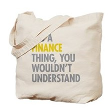Its A Finance Thing Tote Bag