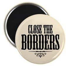 Close the Borders Magnet