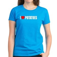 I Love Potatoes Tee