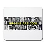 Greeks Are Cool! Mousepad