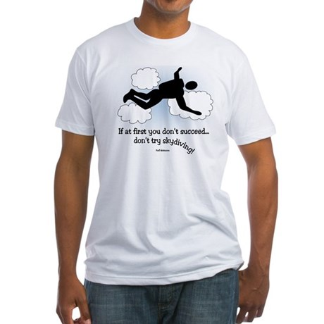 No Skydiving Fitted T-Shirt