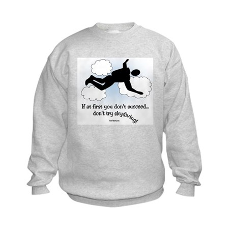 No Skydiving Kids Sweatshirt
