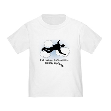 No Skydiving Toddler T-Shirt