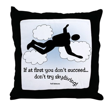 No Skydiving Throw Pillow