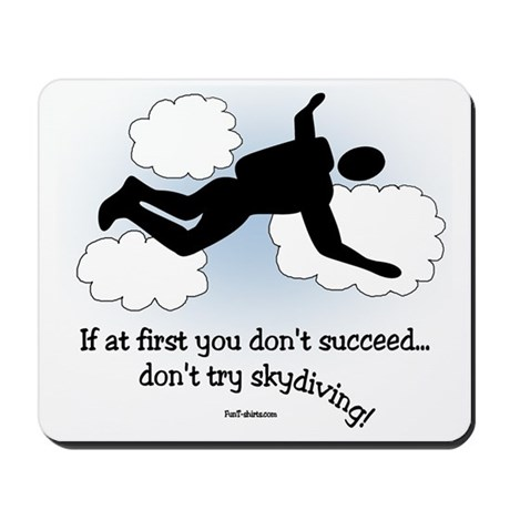 No Skydiving Mousepad