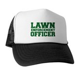 Lawn Enforcement Officer  Trucker Hat