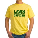 Lawn Enforcement Officer T