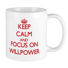 Keep Calm and focus on Willpower Mugs
