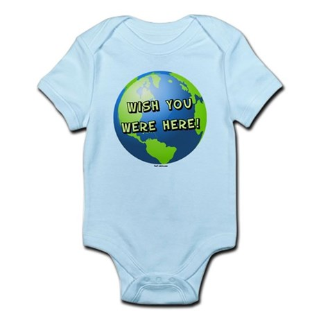 Wish you were here Infant Bodysuit