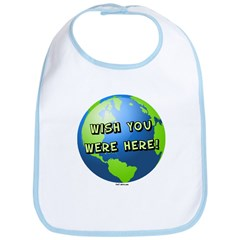 Wish you were here Bib