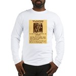 Warning to Moochers Long Sleeve T-Shirt
