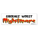 Liberals Worst Nightmare Bumper Bumper Sticker